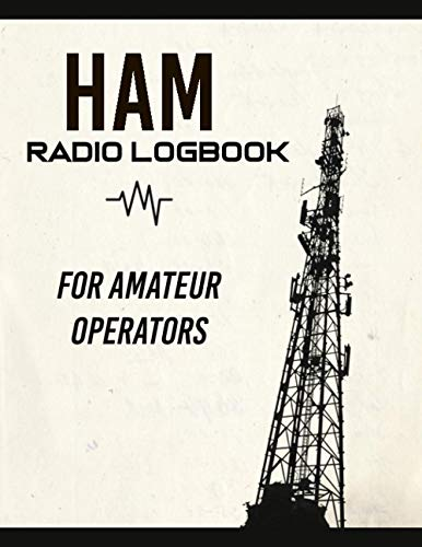 Ham Radio Logbook: Journal Notebook For Amateur Radio Operators - Track All Communications (Up to 3,840 entries) (Cream Cover)