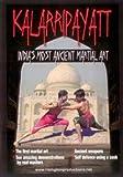 Kalarripayatt India's Most Ancient Martial Arts