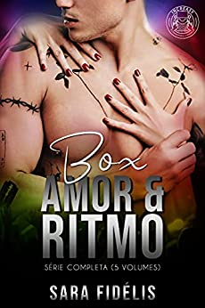 BOX AMOR E RITMO - SÉRIE COMPLETA: Lançamento - Ritmo Inesperado - volume 5 por [Sara Fidélis]