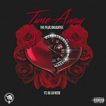 Time Away (feat. Kx La Rose)