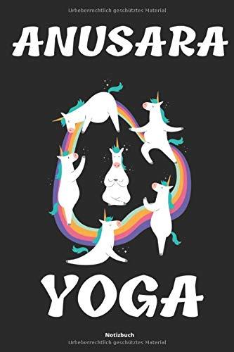 Anusara Yoga Notizbuch: Yoga Tagebuch Handbuch für Übungen und Posen für Anfänger Einsteiger und Fortgeschrittenen Zubehör für Notizen