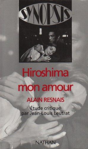 HIROSHIMA MON AMOUR (Synopsis)