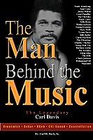 The Man Behind the Music: The Legendary Carl Davis