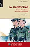 La Handschar - Histoire d'une division de Waffen-SS bosniaque