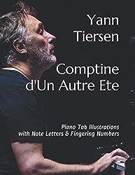 Yann Tiersen Comptine d\'Un Autre Ete: Piano Tab Illustrations with Note Letters & Fingering Numbers
