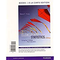 Elementary Statistics Using the TI-83/84 Plus Calculator Books a la carte Plus NEW MyLab Statistics with Pearson eText - Access Card Package (4th Edition)【洋書】 [並行輸入品]