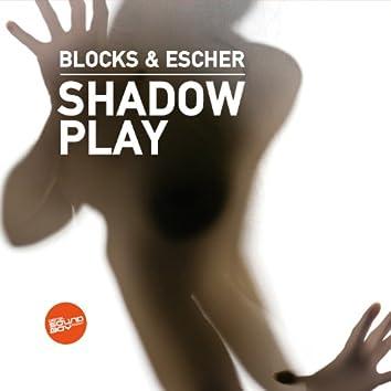 Shadow Play / Miler