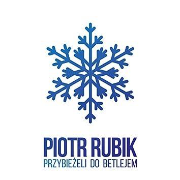 Przybieżeli do Betlejem (feat. Michał Gasz, Michał Bogdanowicz, Grzegorz Wilk)