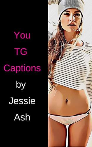 You TG Captions