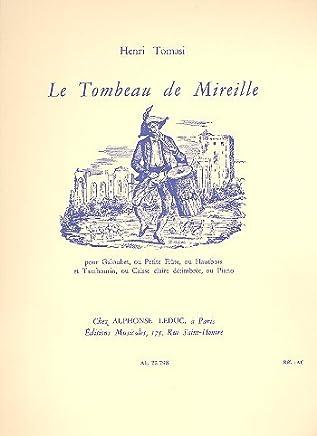 Le Tombeau de Mireille: pour galoubet, Petite Flûte ou Hautbois et