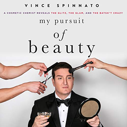 My Pursuit of Beauty Audiobook By Vince Spinnato cover art