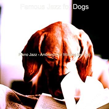 Piano Jazz - Ambiance for Walking the Dog