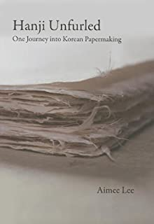 Hanji Unfurled: One Journey into Korean Papermaking