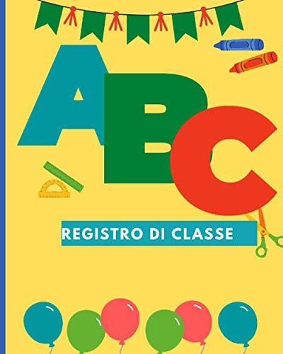 registro di classe: Elenco presenze per 36 persone 120 pagine I