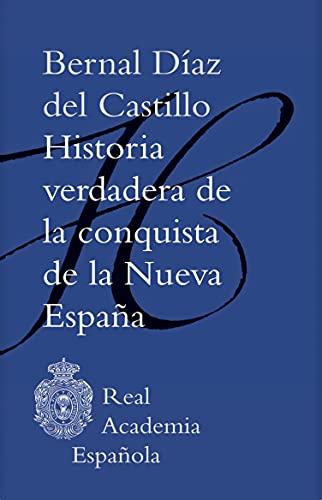 Historia verdadera de la conquista de la Nueva España (Adobe PDF) (F. COLECCION)