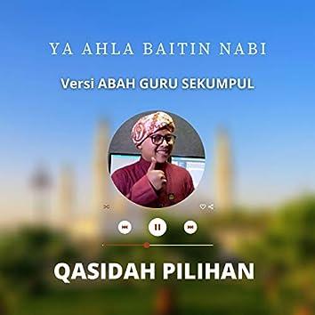 Ya Ahla Baitin Nabi | Gus Husaini (versi Guru Sekumpul)