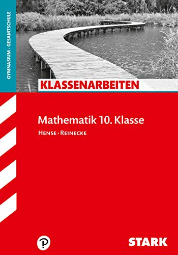 STARK Klassenarbeiten Gymnasium - Mathematik 10. Klasse