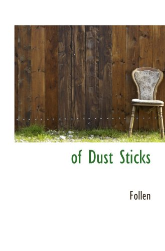 of Dust Sticks