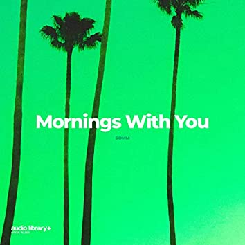 Mornings With You
