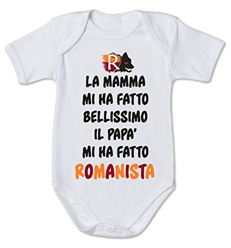fashwork Body da Neonato la Mamma Mi ha Fatto Bellissimo Il papà Mi ha Fatto romanista - Pagliaccetto in Cotone