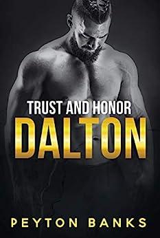 Dalton (Trust & Honor Book 2) by [Peyton Banks]