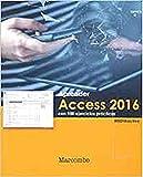 Aprender Access 2016 con 100 ejercicios prácticos (APRENDER...CON 100 EJERCICIOS PRÁCTICOS)