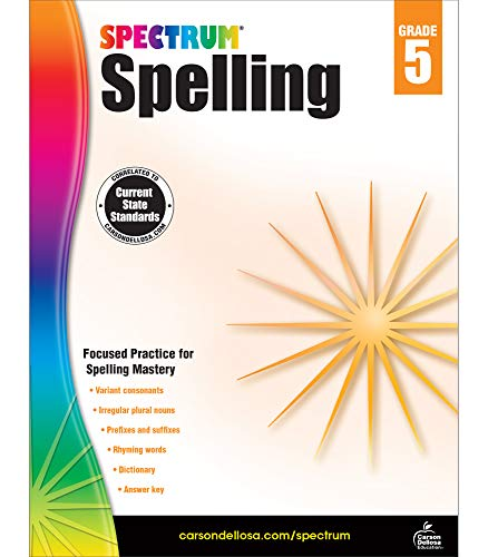 Spectrum 5th Grade Spelling Workbook—State Standards for Focused Spelling Practice With Dictionary and Answer Key for Homeschool or Classroom (152 pgs)