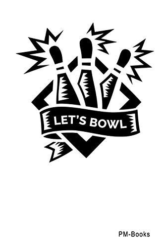 LetS Bowl: Blanko A5 Notizbuch oder Heft für Schüler, Studenten und Erwachsene (Logos und Designs, Band 461)