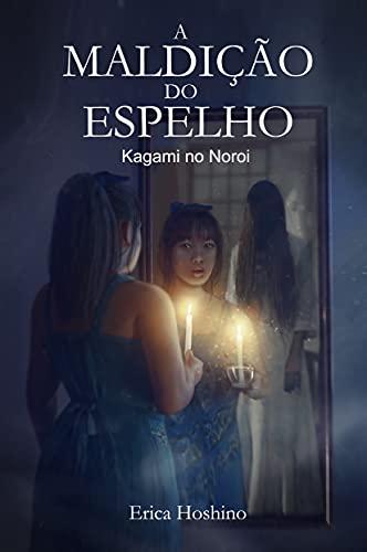 A Maldição do Espelho: Kagami no Noroi