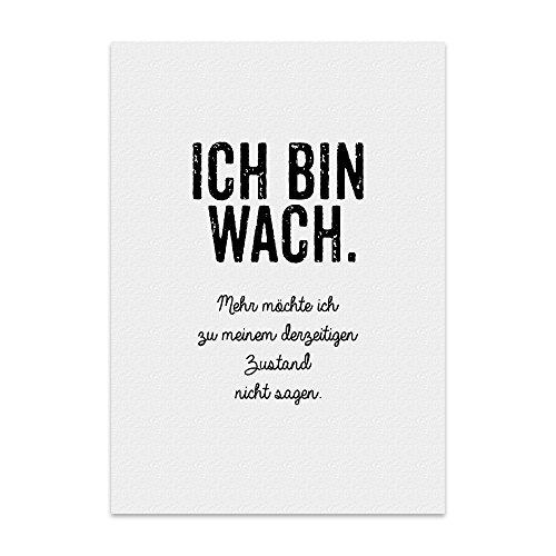 Kunstdruck, Poster mit Spruch – ICH Bin WACH – Typografie-Bild auf hochwertigem Karton - Plakat, Druck, Print, Wandbild