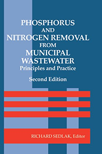 Phosphorus and Nitrogen Removal from Municipal Wastewater: Principles and Practice, Second Edition (English Edition)