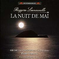 レオンカヴァルロ:歌劇「五月の夜」