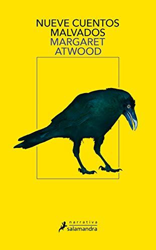 Nueve cuentos malvados: Nine Tales by Margaret Atwood (Salamandra Narrativa)