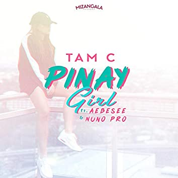 Pinay Girl (feat. Aebesee & Nuno Pro)