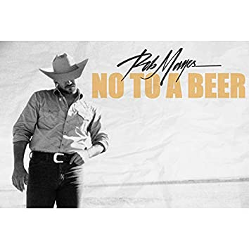 No To A Beer