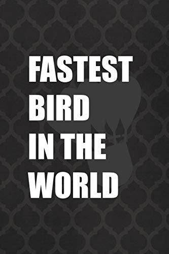 Fastest Bird In The World: Badminton Notebook Journal Composition Blank Lined Diary Notepad 120 Pages Paperback