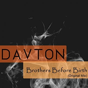 Brothers Before Birth