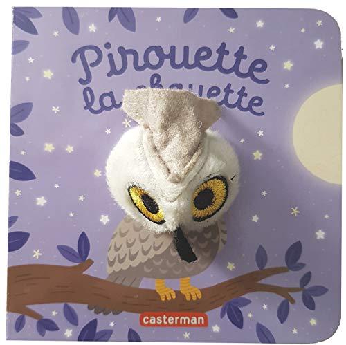 Pirouette la chouette (Mes livres marionnettes : Les Bébêtes)