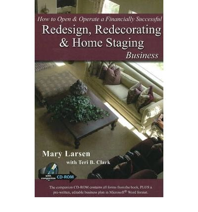 How to Open and Operate a Financially Successful Redesign, Redecorating and Home Staging Business(Paperback) - 2008 Edition