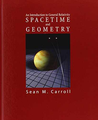 Spacetime and Geometry: An Introduction to General Relativity