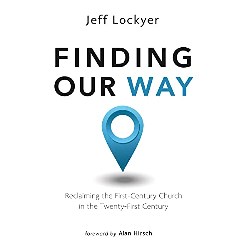 Finding Our Way Audiobook By Jeff Lockyer cover art