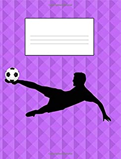 Soccer Themed College Ruled Composition Book: Purple Lined College Rule Composition Notebook for Soccer Players; 100 sheets; 200 pages