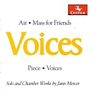 Voices: Solo & Chamber Works by J. Mercer (2009-06-30)