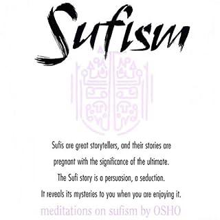 Meditations on Sufism                   De :                                                                                                                                 Osho                               Lu par :                                                                                                                                 Osho                      Durée : 2 h et 32 min     Pas de notations     Global 0,0