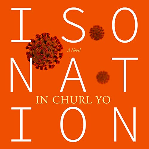 Isonation Audiobook By In Churl Yo cover art