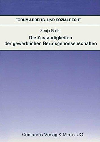 Die Zuständigkeit der gewerblichen Berufsgenossenschaften (Mannheimer Schriften zur Gesundheitswirtschaft 28)