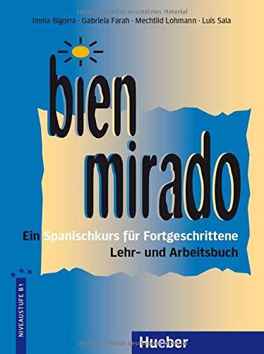 Bien mirado, Lehrbuch und Arbeitsbuch (Die Mirada-Familie)