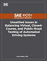 Unsettled Issues in Balancing Virtual, Closed-Course, and Public-Road Testing of Automated Driving Systems