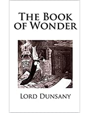 The Book of Wonder Illustrated (English Edition)