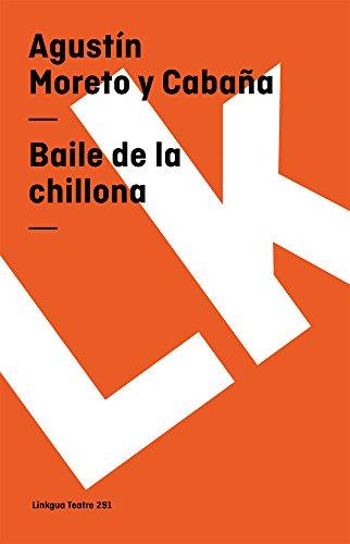 Baile de la chillona (Teatro) (Spanish Edition) (Diferencias)